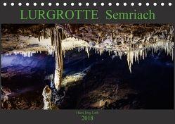LURGROTTE Semriach (Tischkalender 2018 DIN A5 quer) von Jörg Leth,  Hans