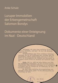 Luruper Immobilien der Erbengemeinschaft Salomon Bondys von Schulz,  Anke