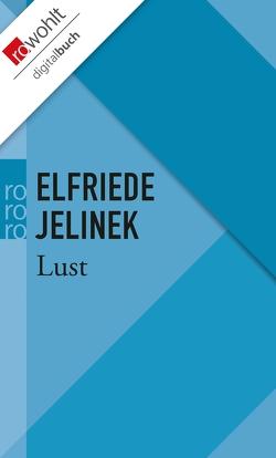 Lust von Jelinek,  Elfriede