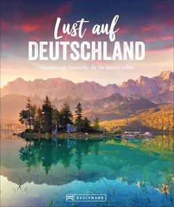 Lust auf Deutschland von Eva Becker, Mentzel,  Britta, Pinck,  Axel, Rusch,  Barbara