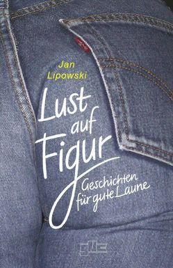 Lust auf Figur von Lipowski,  Jan