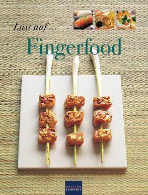 Lust auf… Fingerfood von Hauser,  Anna-Maria, Moritz,  Hans-Georg