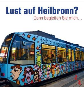 Lust auf Heilbronn? von Kruck-Hampo,  Bettina