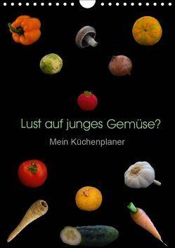 Lust auf junges Gemüse? (Wandkalender 2019 DIN A4 hoch) von Ebeling,  Christoph