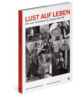 Lust auf Leben von Brauda,  Barbara, Müller,  Konrad Rufus