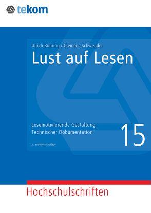Lust auf Lesen von Bühring,  Ulrich, Hennig,  Jörg, Schwender,  Clemens, Tjarks-Sobhani,  Marita