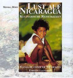 Lust auf Nicaragua von Höhn,  Monika