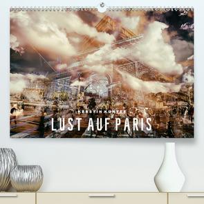 LUST AUF PARIS (Premium, hochwertiger DIN A2 Wandkalender 2021, Kunstdruck in Hochglanz) von Kuntze,  Kerstin