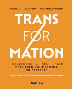 Lust auf Transformation von Haas,  Oliver, North,  Klaus, Pakleppa,  Claus-Bernhard