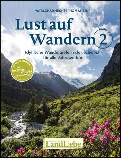 Lust auf Wandern Band 2 von Knecht,  Natascha, Senf,  Thomas