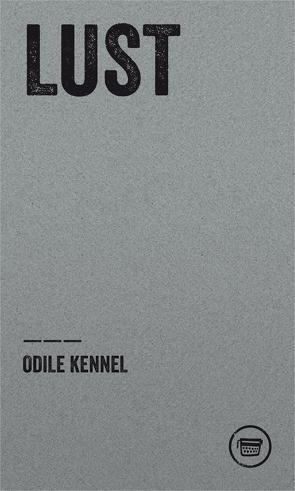 Lust von Kennel,  Odile