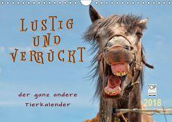 Lustig und verrückt – der ganz andere Tierkalender (Wandkalender 2018 DIN A4 quer) von Roder,  Peter
