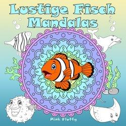 Lustige Fisch Mandalas von Fluffy,  Pink