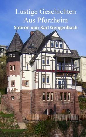 Lustige Geschichten aus Pforzheim von Gengenbach,  Karl