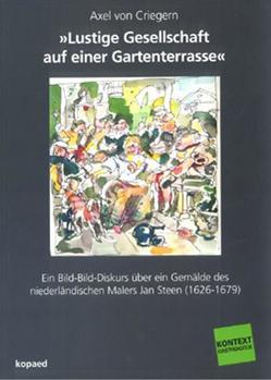 'Lustige Gesellschaft auf einer Gartenterrasse' von Criegern,  Axel von