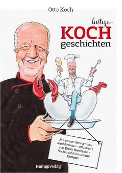 Lustige Kochgeschichten von Breitner,  Paul, Hanitzsch,  Dieter, Koch,  Otto, Kotteder,  Franz
