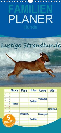 Lustige Strandhunde – Familienplaner hoch (Wandkalender 2019 , 21 cm x 45 cm, hoch) von van Wyk - www.germanpix.net,  Anke