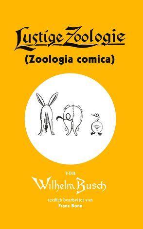 Lustige Zoologie von Busch, Wilhelm
