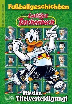 Lustiges Taschenbuch Fußballgeschichten – Mission Titelverteidigung von Disney,  Walt