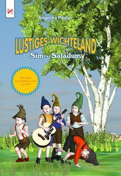 Lustiges Wichteland Sim-Saladum von Pauly,  Angelika