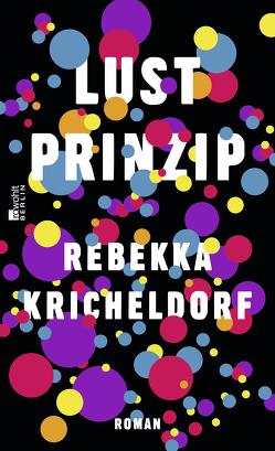 Lustprinzip von Kricheldorf,  Rebekka