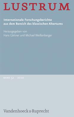 Lustrum Band 52 – 2010 von Gruber,  Joachim, Hine,  Harry M., Neumann-Hartmann,  Arlette
