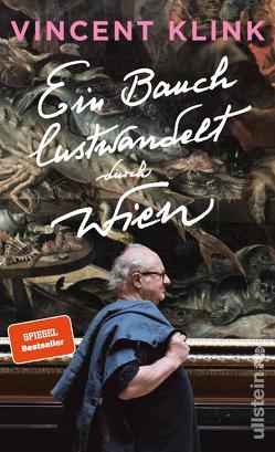 Ein Bauch lustwandelt durch Wien von Klink,  Vincent