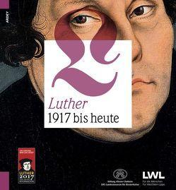 Luther. 1917 bis heute von Grabowsky,  Ingo
