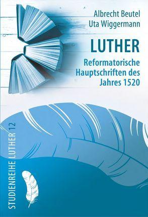 Luther von Beutel,  Albrecht, Wiggermann,  Uta