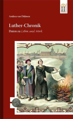 Luther-Chronik von Van Dülmen,  Andrea
