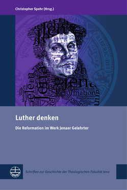 Luther denken von Spehr,  Christopher