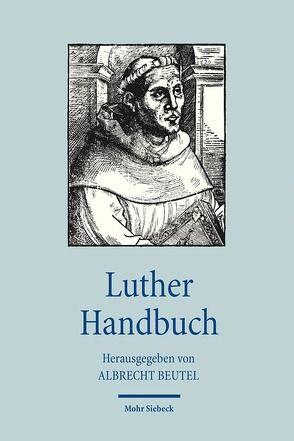 Luther Handbuch von Beutel,  Albrecht