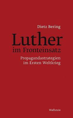 Luther im Fronteinsatz von Bering,  Dietz