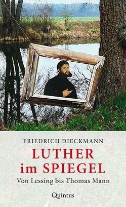 Luther im Spiegel von Dieckmann,  Friedrich