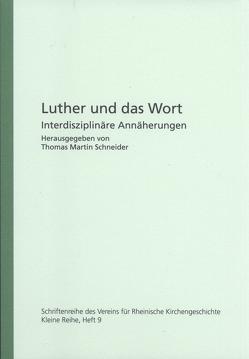 Luther und das Wort von Schneider,  Thomas Martin