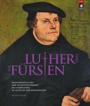 Luther und die Fürsten von Syndram,  Dirk, Wirth,  Yvonne, Zerbe,  Doreen