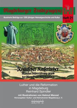 Luther und die Reformation in Magdeburg von Spindler,  Reinhard
