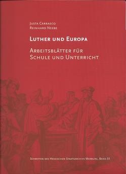 Luther und Europa von Carrasco,  Justa, Neebe,  Reinhard