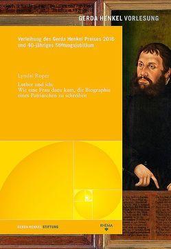Luther und ich von Hanssler,  Michael, Roper,  Lyndal, Schulz-Dornburg,  Julia, Stollberg-Rilinger,  Barbara