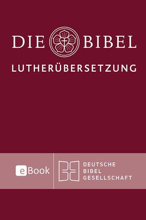 Lutherbibel revidiert 2017 von Luther,  Martin