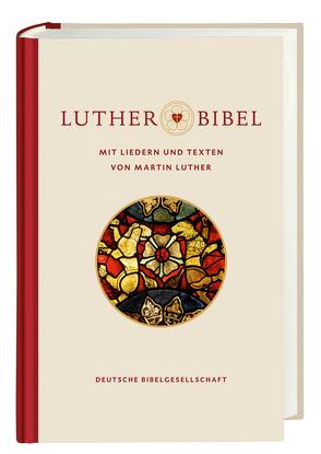 Lutherbibel revidiert 2017 – mit Liedern und Texten von Martin Luther von Luther,  Martin