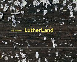 LutherLand von Gläscher,  Jörg