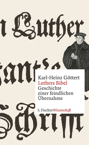 Luthers Bibel von Göttert,  Karl-Heinz