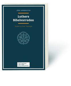 Luthers Bibelvorreden von Armbruster,  Jörg
