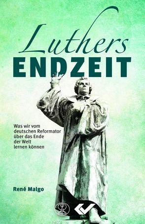 Luthers Endzeit von Malgo,  René