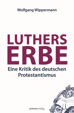 Luthers Erbe von Wippermann,  Wolfgang