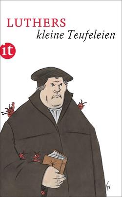 Luthers kleine Teufeleien von Kluge,  Thomas, Luther,  Martin