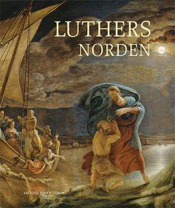 Luthers Norden von Baumann,  Kirsten, Krueger,  Joachim, Kuhl,  Uta