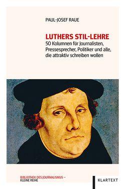 Luthers Stil-Lehre von Raue,  Paul-Josef