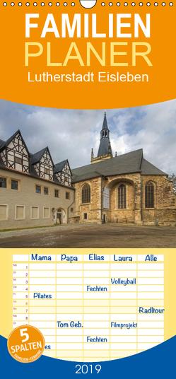 Lutherstadt Eisleben – Familienplaner hoch (Wandkalender 2019 , 21 cm x 45 cm, hoch) von Gierok,  Steffen